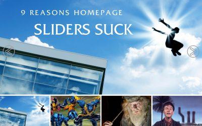9 Reasons Homepage Sliders Suck