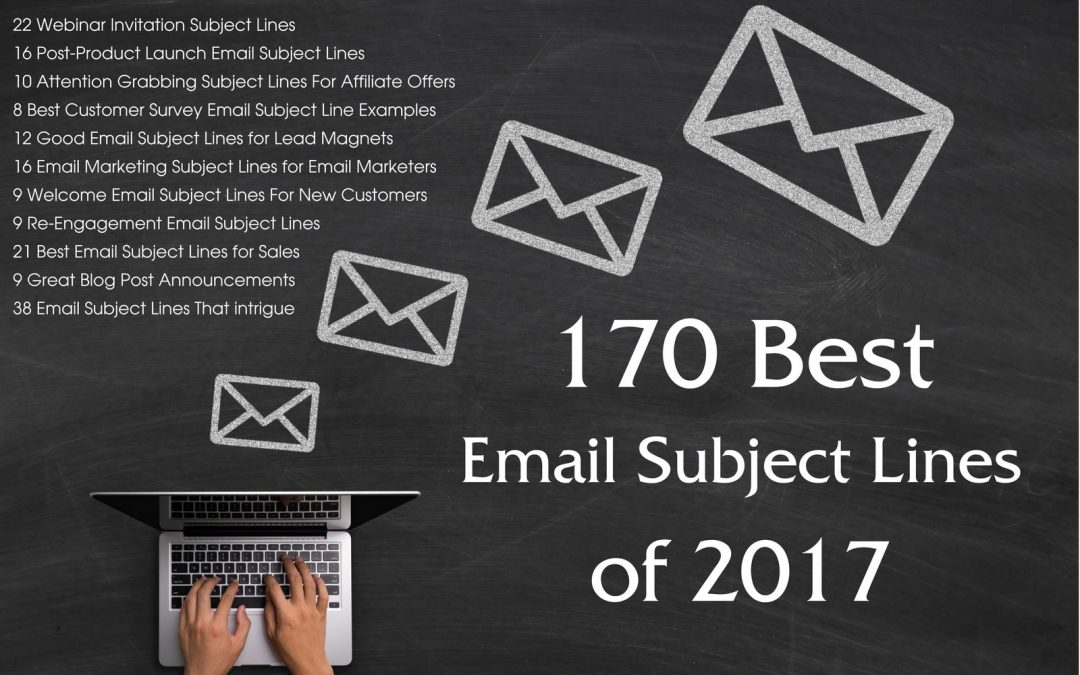 170 Best Email Subject Lines of 2017