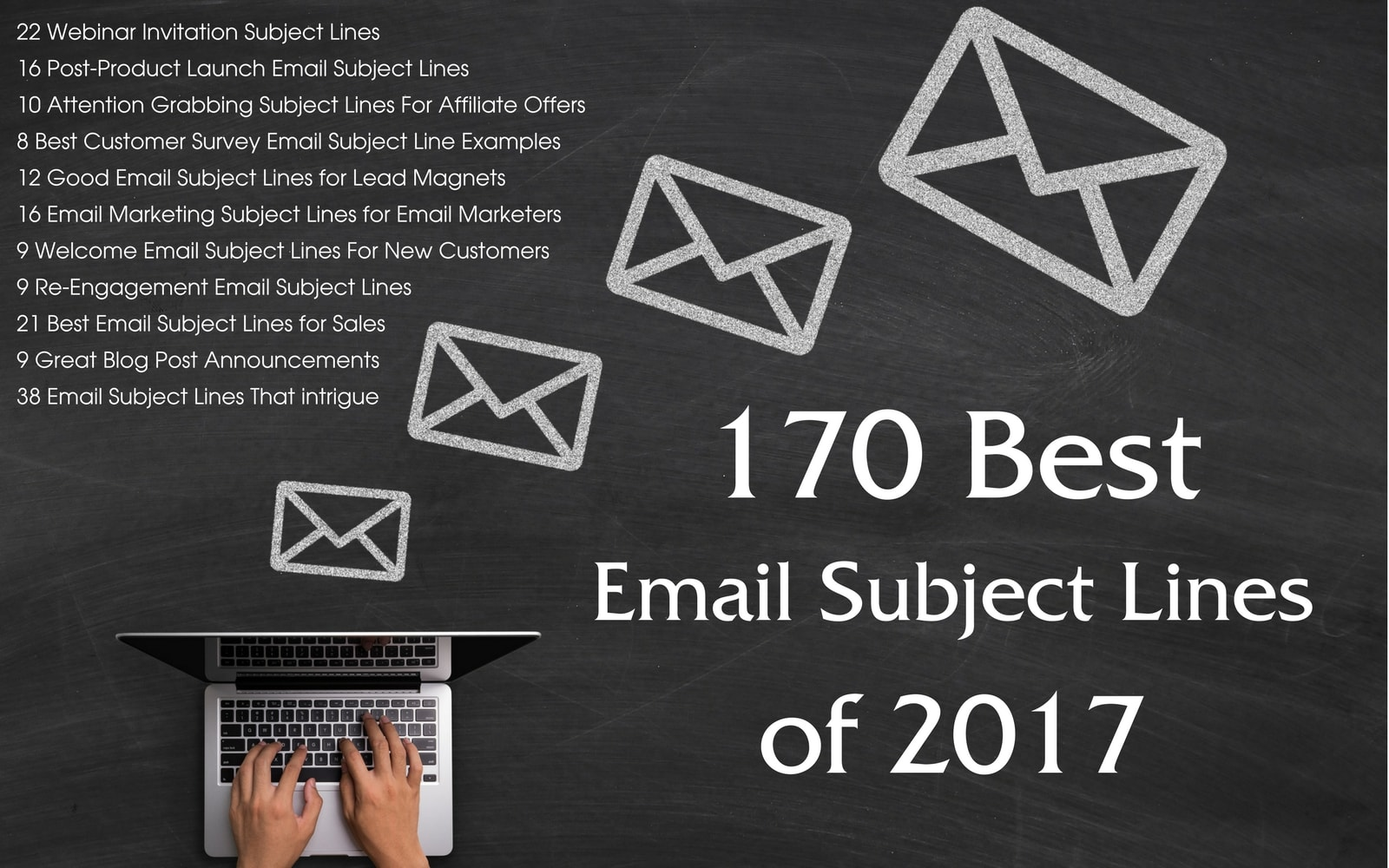 170 Best Email Subject Lines of 2017 - Stellar Platforms